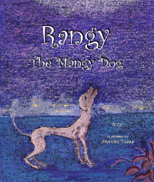 Rangy the Mangy dog